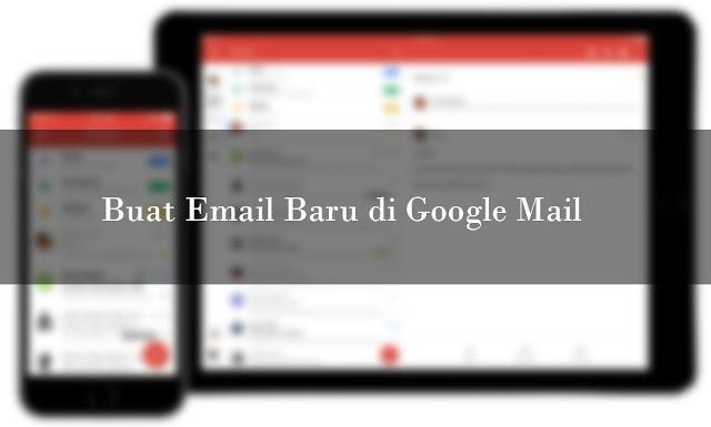 Contoh Bagaimana Cara Membuat Email Baru di Google Mail