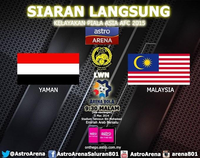 SIARAN LANGSUNG MALAYSIA LAWAN YAMAN