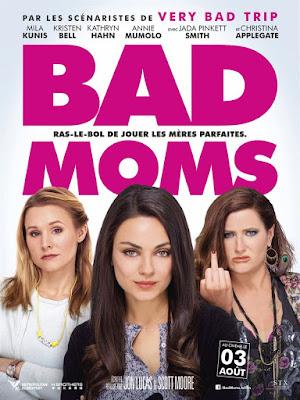 Bad Moms de Jon Lucas et Scott Moore