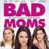 [CRITIQUE] : Bad Moms