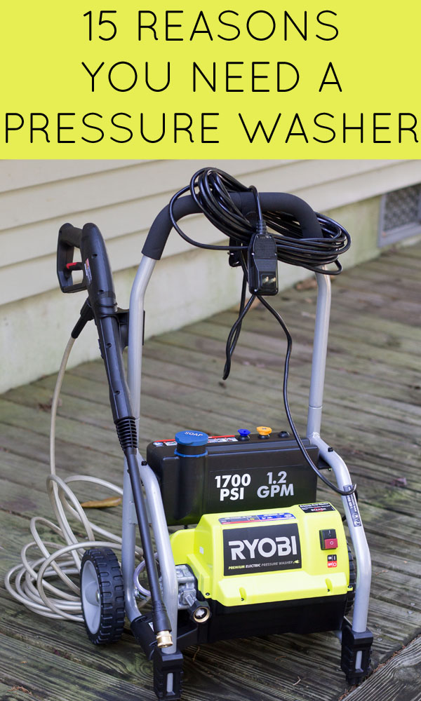 15 Reasons you should buy your own pressure washer. Great for spring and fall outdoor cleaning.