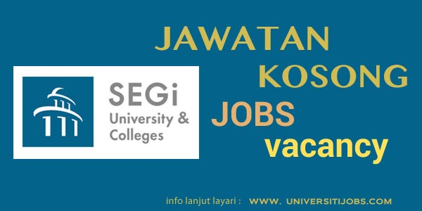 Jawatan Kosong SEGi University And Colleges 2016