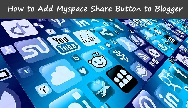 add myspace button to blogger
