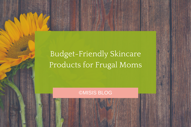 Budget-Friendly Skincare Products for Frugal Moms - Human Nature