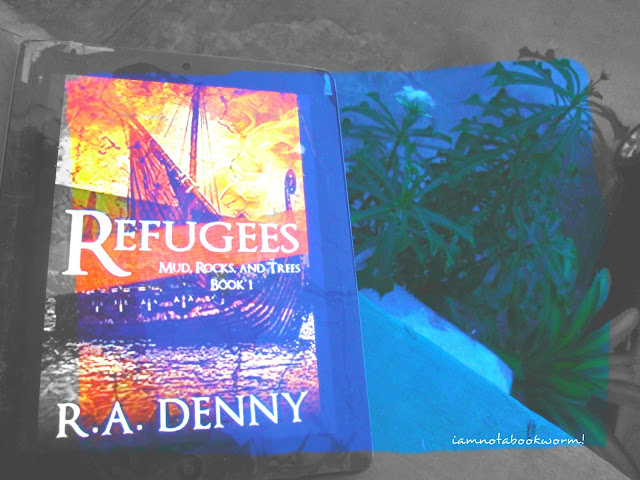 Refugees (Mud, Rocks and Trees) by R. A. Denny | ARC | A Book Review by iamnotabookworm!