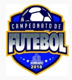 Campeonato Sobradense 2018 Começa Neste Domingo; Confira os Jogos!