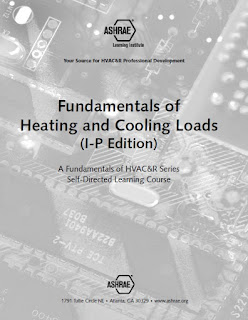 Fundamentals of Heating and Cooling Loads I-P,ASHRAE,fundamental  of air  system  design,Load Calculation,Infiltration and Ventilation,Cooling Load Calculations,Air-Conditioning Loads,Internal Loads,Heating and Cooling Load Calculations,Transfer Function Method