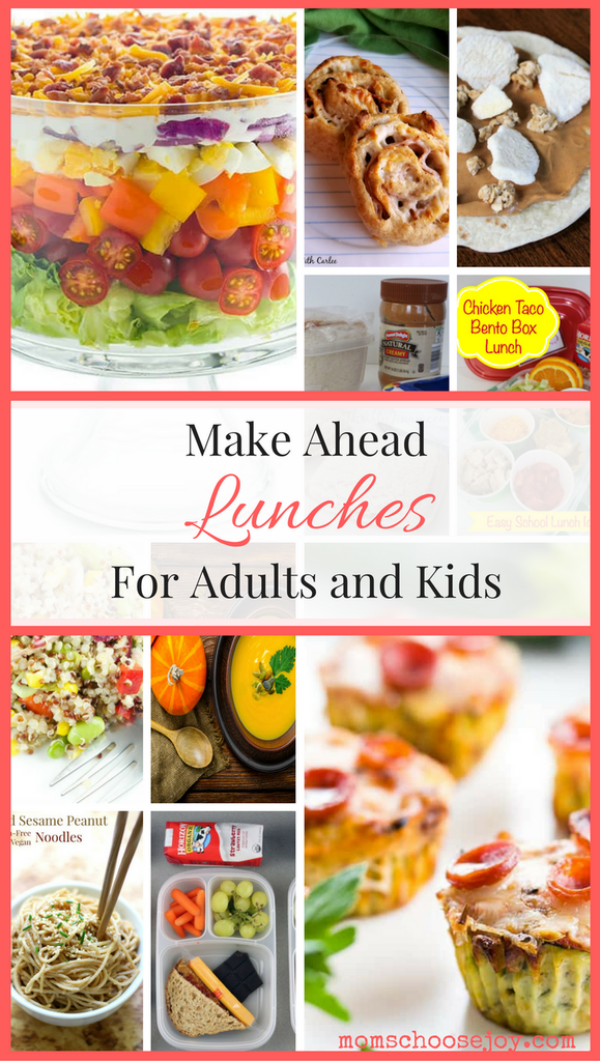 Make Ahead Lunch Ideas for the Whole Family from Mom's Choose Joy