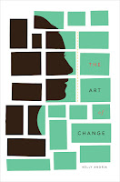 The Art of Change by Kelly Andria