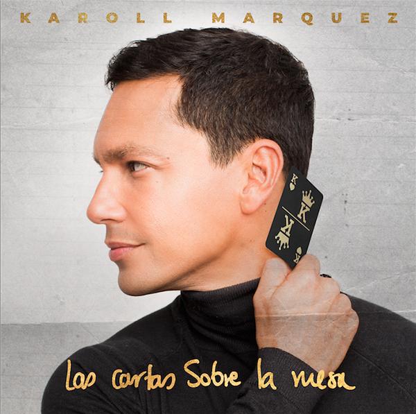 Karoll-Márquez-Las-Cartas-Sobre-La-Mesa