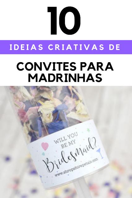 Ideias criativas para convidar as madrinhas