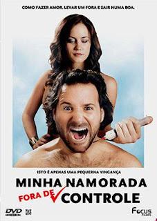 Minha Namorada Fora de Controle – Legendado (2014)