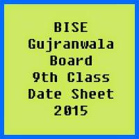 9th Class Date Sheet 2017 BISE Gujranwala Board