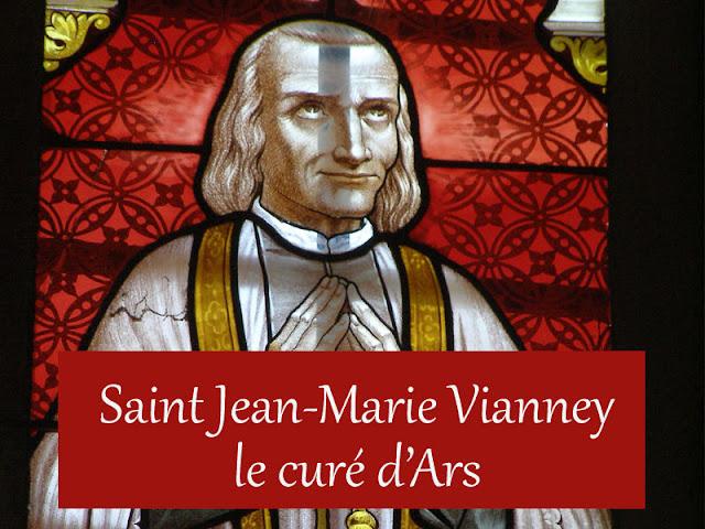 Caté : Saint Jean-Marie Vianney, le curé d'Ars