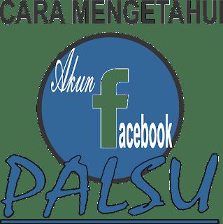 http://www.munawirsuprayogi.com/2018/07/cara-mengetahui-akun-facebook-palsu.html