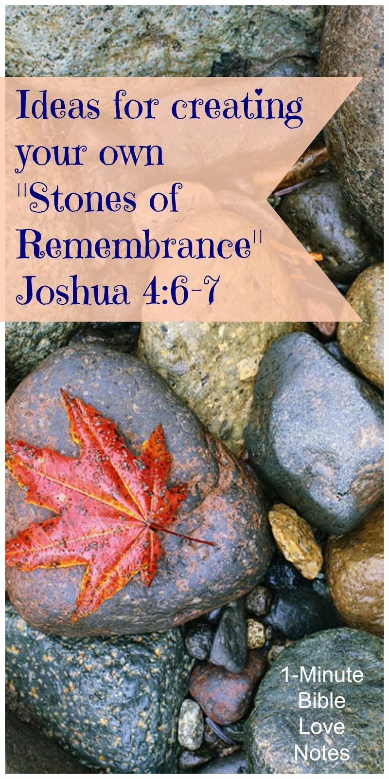 Joshua 4:6-7, stones of remembrance