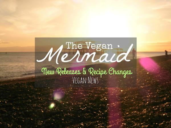 New Releases & Recipe Changes| Vegan News