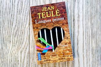 Lundi Librairie : Longues peines - Jean Teulé