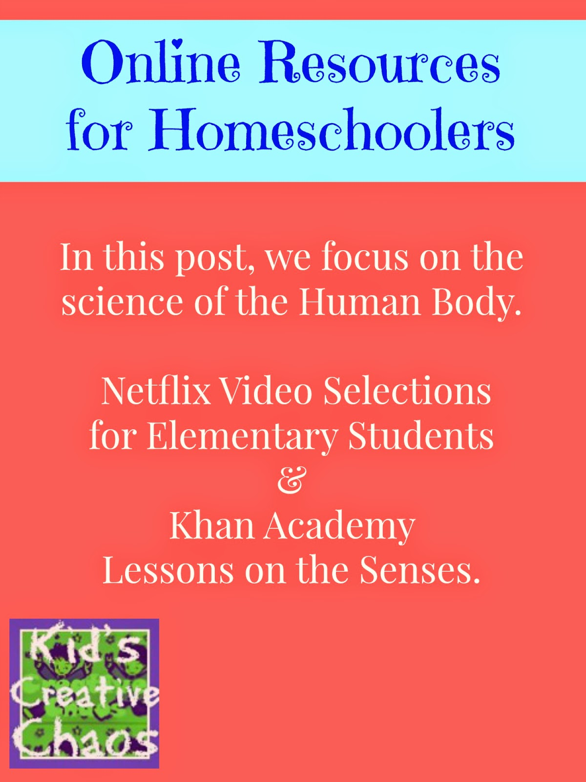 Elementary Homeschooling Science and Health Resources Online: From Netflix to Khan Academy