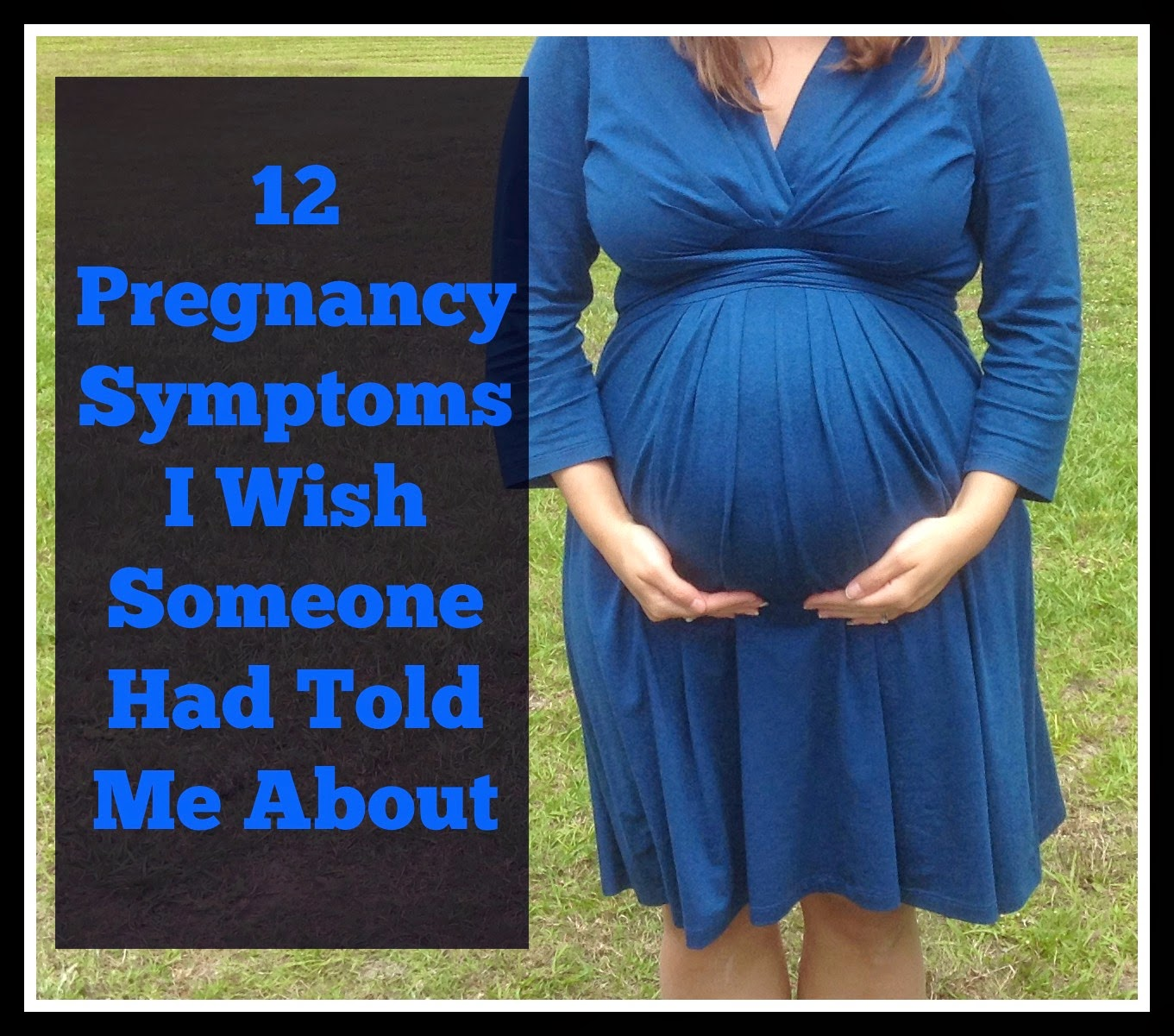 12 Pregnancy Symptoms I Wish Someone Had Told Me About