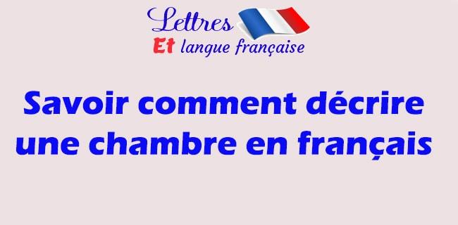 Description d'une chambre en français