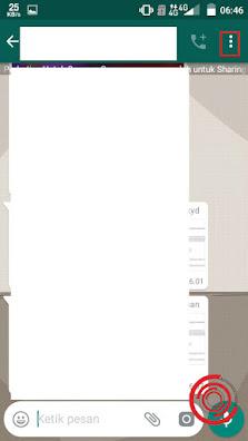 Setelah masuk di percakapan WhatsApp silakan kalian klik tombol titik tiga di pojok kanan atas