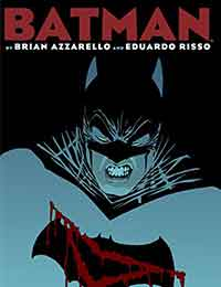 Batman by Brian Azzarello and Eduardo Risso: The Deluxe Edition