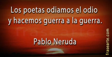 Guerra a la guerra - Pablo Neruda