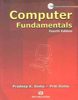 Computer fundamentals (4th edition).