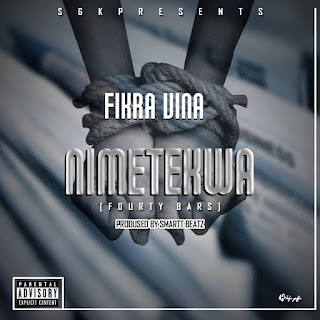 (Download Audio) | Fikra Vina - Nimetekwa |Mp3 Download