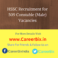 HSSC Recruitment for 509 Constable (Male) Vacancies