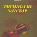 Thượng Chi Văn Tập Trọn Bộ 5 Tập (NXB Văn Học 2006) - Phạm Quỳnh