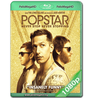 POPSTAR: NEVER STOP NEVER STOPPING (2016) WEB-DL 1080P HD MKV ESPAÑOL LATINO