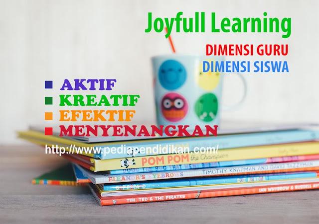 Prinsip-prinsip dalam Menerapkan Pembelajaran Joyfull Learning