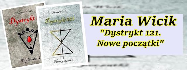 #73 - Maria Wicik    Dystrykt 121. Nowe początki