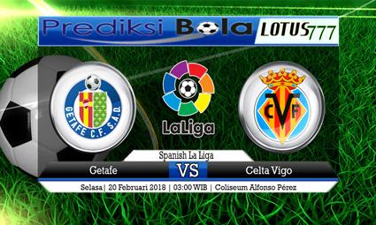 PREDIKSI  SKOR Getafe vs Celta Vigo 20 Februari 2018