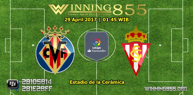 Prediksi Skor Villarreal vs Sporting Gijon 29 April 2017