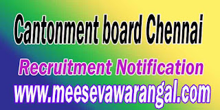 Cantonment board Chennai Recruitment Notification