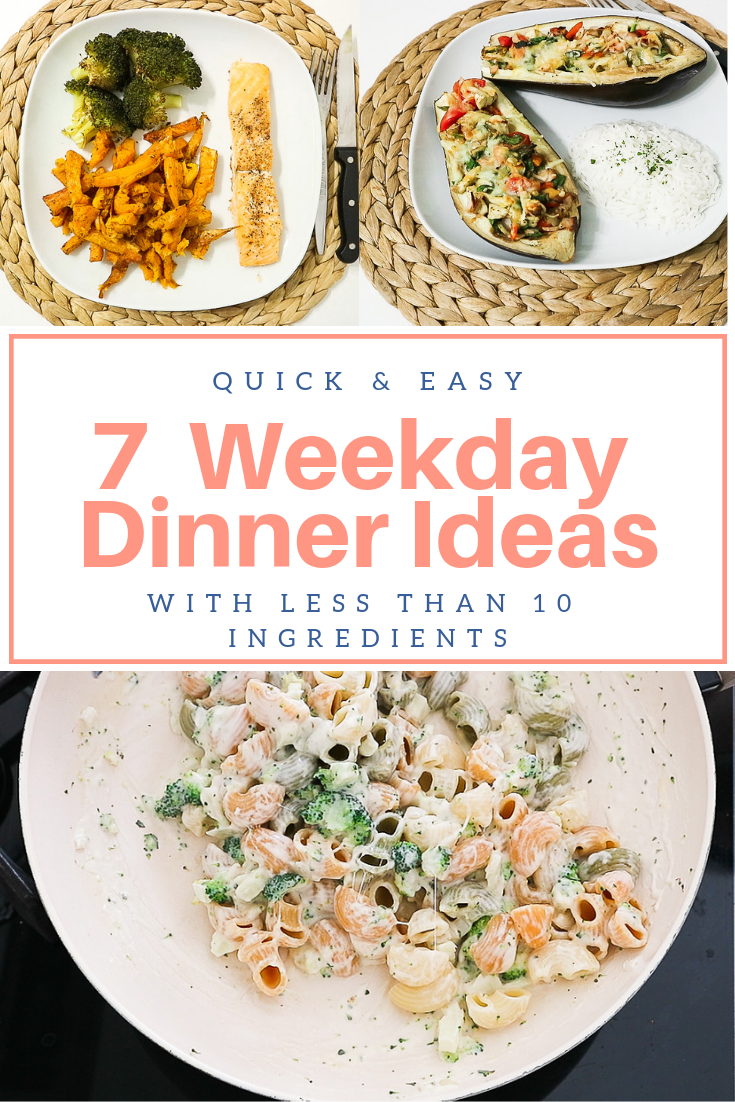 7 weekday dinner ideas with less than 10 ingredients