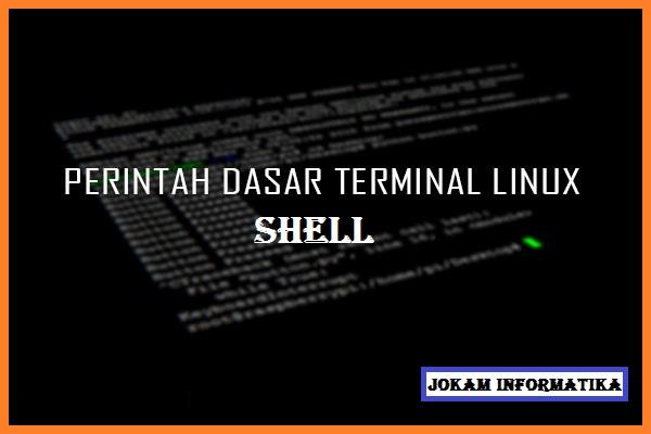 Perintah Dasar Shell System Operasi Linux Lengkap - JOKAM INFORMATIKA