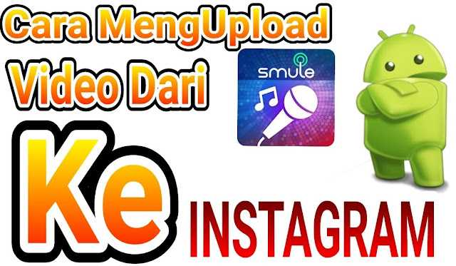 Cara Upload Video Smule