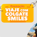 """Promoção """"Viaje com Colgate Smiles"""""""