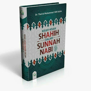 Buku Kisah-Kisah Shahih Dalam Sunnah Nabi