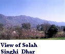 Beautiful view Solah Singhi Dhar.