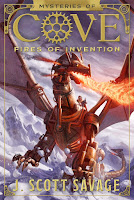 Book One Mysteries of Cove: Fires of Invention by J. Scott Savage
