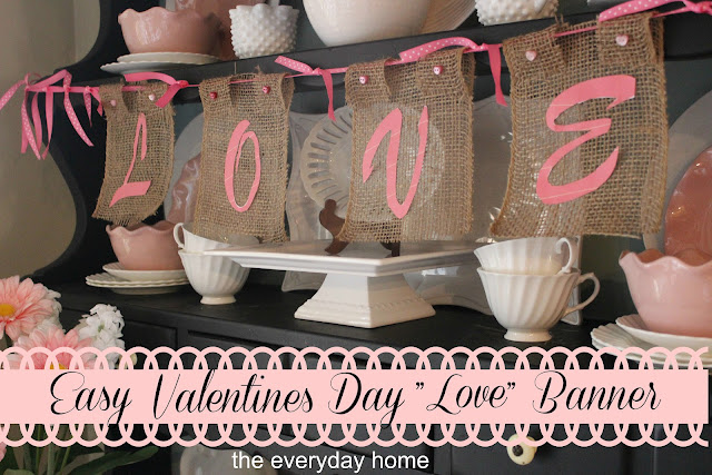 Easy Burlap LOVE Banner | The Everyday Home