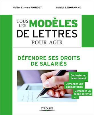 Télécharger Livre Gratuit Tous les modèles de lettres pour agir - Défendre ses droits de salariés pdf