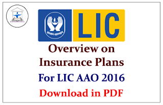 Overview on Insurance Plans for LIC AAO 2016- Download in PDF