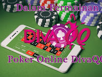 Agen DivaQQ Poker Online 24 Jam