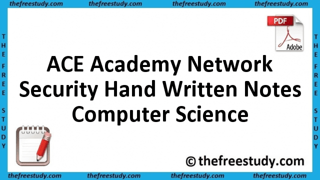 ACE Academy Network Security Hand Written Class Notes Computer Science